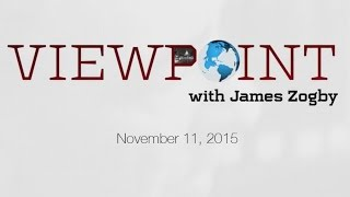 Viewpoint with James Zogby - November 11, 2015 - Guest: Peter Fenn