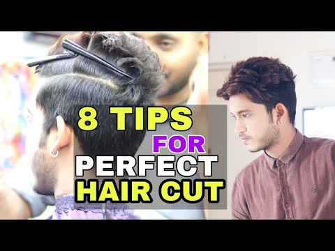 How To Get Perfect Haircut | Hindi | 8 Tips To Get An Awesome Haircut