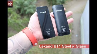 Обзор телефонов Lexand BT1 Steel и Glass