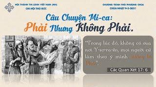 HTTL  THỦ  ĐỨC  - Chương Trình Thờ Phượng Chúa - 09/05/2021