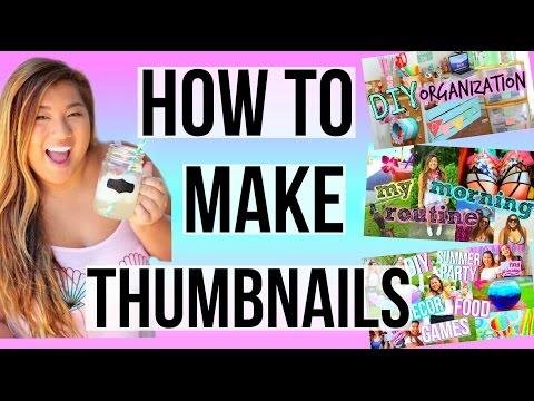 How I Edit My Thumbnails!