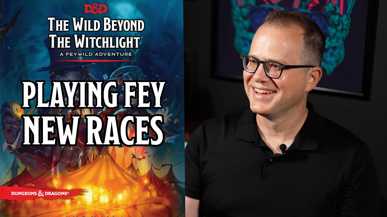 How to Play Fey Creatures in D&D | Wild Beyond The Witchlight | D&D