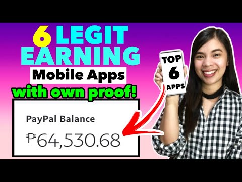 TOP 6 LEGIT & HIGHEST EARNING APPS: I Earned P64,530 FREE   WITH OWN PROOF FREE GCASH & PAYPAL MONEY