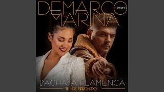 Play Bachata Flamenca Te has marchado (feat. Marina)