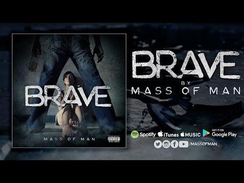 Mass of Man - Brave  (Lyric Video)