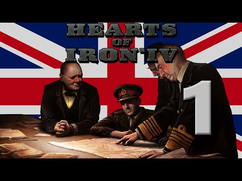 Hearts of Iron 4: Great Britain - Part 1: An Empire Reborn