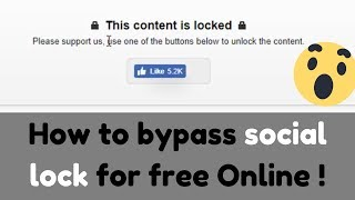 How to Remove Content Locker Blocked Content in Any browser
