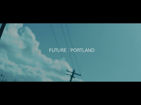 Future: Portland