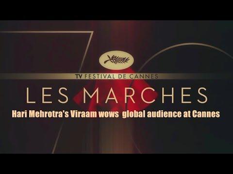 Hari Mehrotra's Viraam wows  global audience at Cannes
