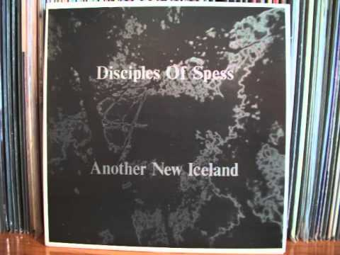 Disciples of Spess  - Another new Iceland