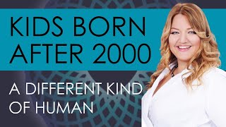Why Kids Born After 2000 Are Different