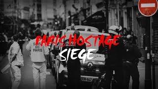 Paris Hostage Siege (France)