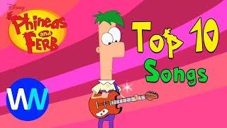Top 10 bài hát hay nhất Phineas and Ferb