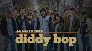 diddy bop   noname ian eastwood the young lions