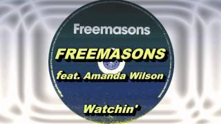 Freemasons feat. Amanda Wilson - Watchin