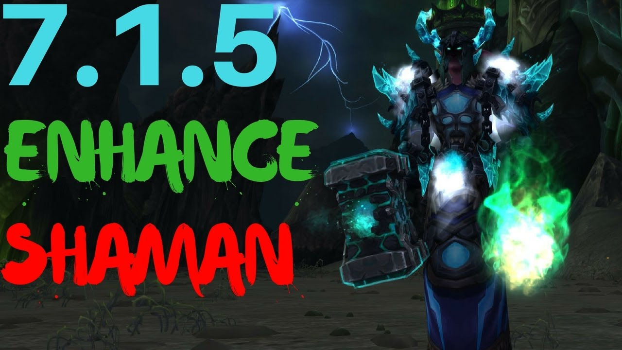 7 1 5 Enhancement Shaman Guide Pvp Talents And Changes Youtube