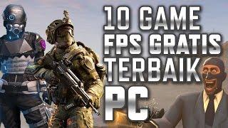 10 Game FPS Gratis Terbaik PC 2017 YouTube