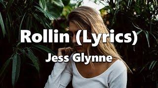 Baixar Jess Glynne - Rollin (Lyrics)