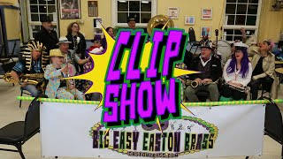The Big Easy Easton Brass CLIP SHOW!!!!