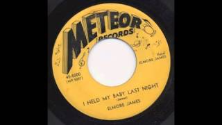 ELMORE JAMES - I HELD MY BABY LAST NIGHT - METEOR