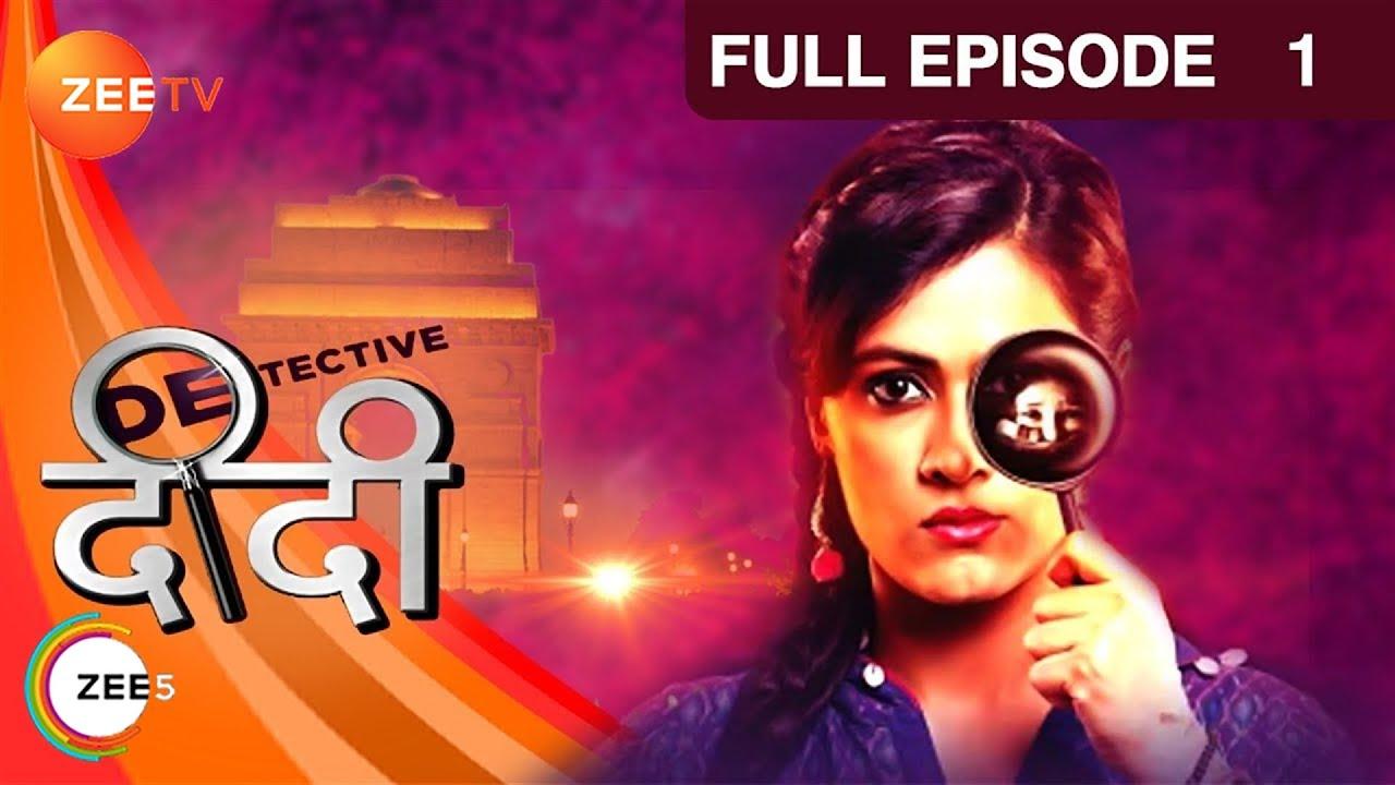 Download Detective Didi   Full Episode 01   Sonia Balani, Manish Goplani   Hindi TV Serial   Zee TV