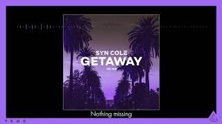 Syn Cole Getaway VIP Mix.mp3