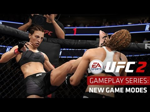 EA SPORTS UFC 2 | Gameplay Series: New Game Modes | Xbox One, PS4