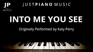 Into Me You See (Piano Accompaniment) Katy Perry