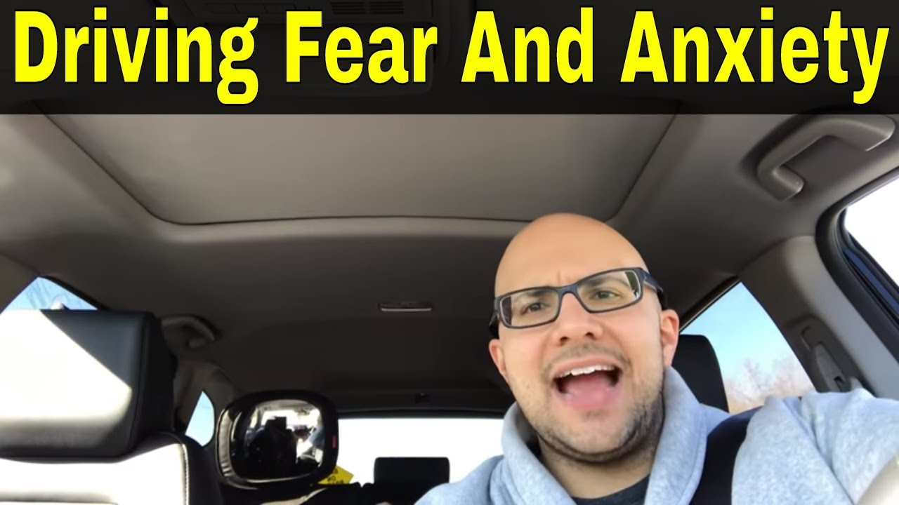 Fear Of Driving >> This Tip Will Help You Get Rid Of Driving Fear And Anxiety Youtube