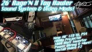 RAGE'N X TOY HAULER SOUND SYSTEM & Video MODS - 40