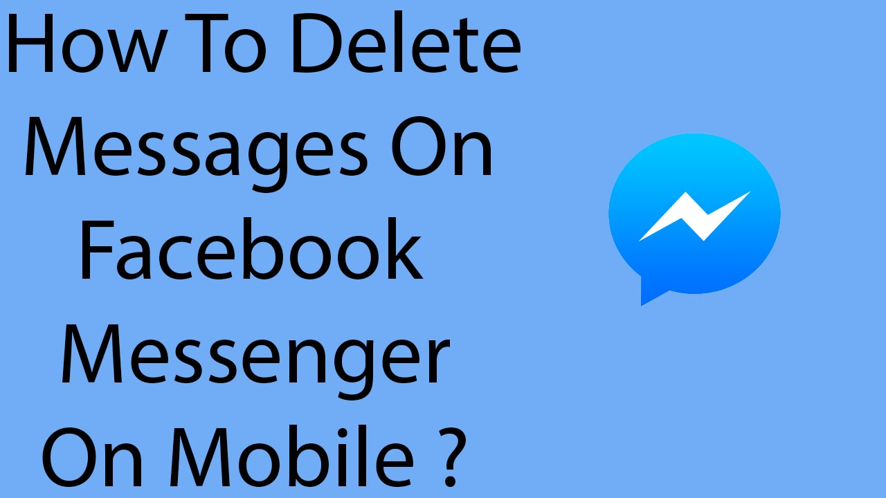 How To Delete Messages On Facebook Messenger Mobile App 2016 ?