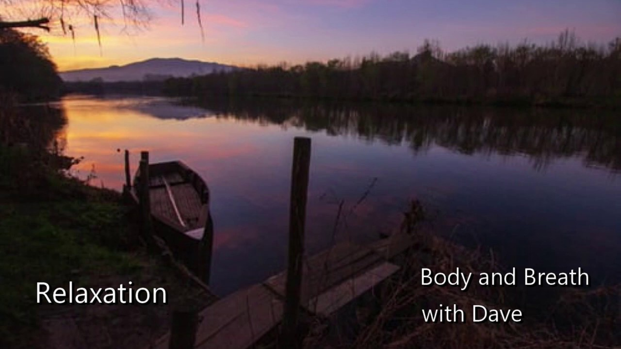 Relaxation - Body and Breath