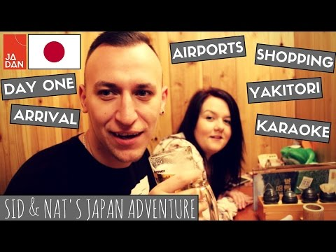 Day 1: KIX airport - Arrival, Yakitori & Karaoke | Sid & Nat's Japan Adventure