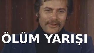 Ölüm Yarışı - Eski Türk Filmi Tek Parça