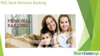 PNC Bank Near Me | PNC Bank Hours | pnc bank loggin in