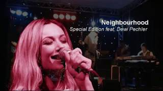 27-03-2011 Special Edition feat. Dewi Pechler Neighbourhood