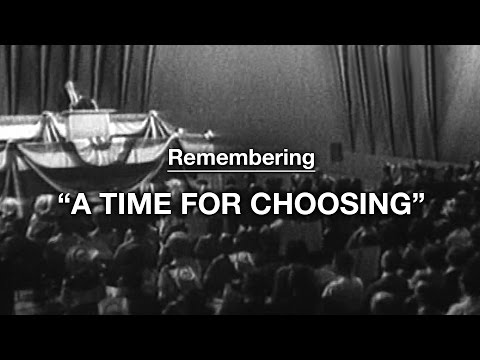 "Remembering ""A Time for Choosing"""