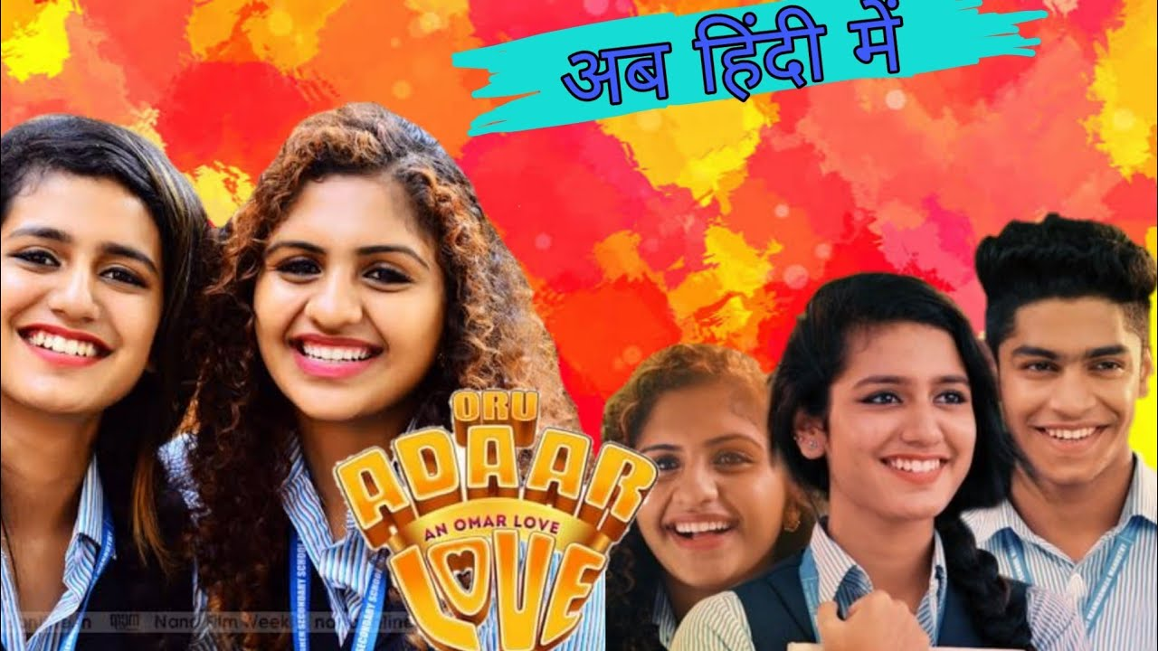 oru adaar love full movie watch online in hindi
