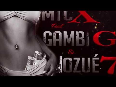 Micx Feat Gambi G & Josué 7 - Gangsta Love