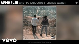 Play Ghetto Fabulous Filtered Water