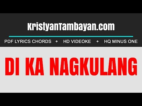 Di Ka Nagkulang By Papuri Singers Chords Lyrics MP3 Minus One Videoke Karaoke Instrumental