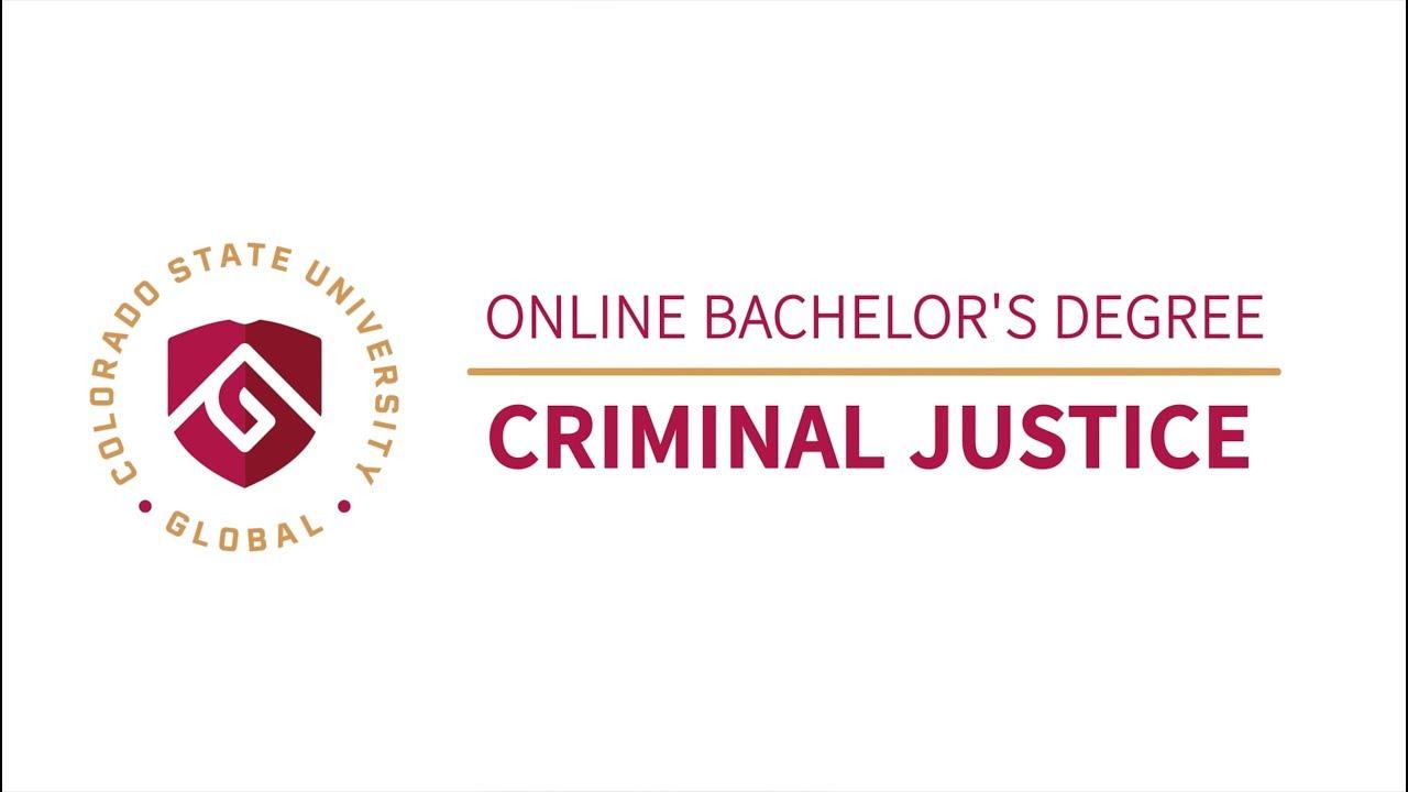 Criminal Justice Bachelors Degree Program Online - CSU