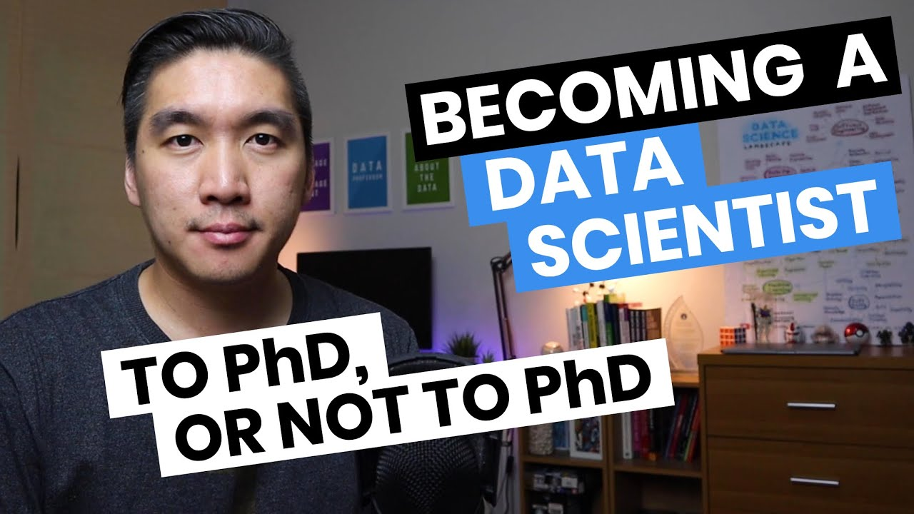 Becoming a Data Scientist (To PhD or not to PhD)