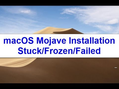 macOS Mojave Installation Stuck/Frozen/Failed (Solved)