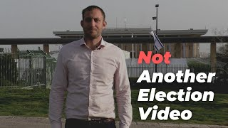 Not Another Election Video
