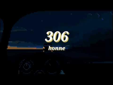 306 • Honne Lyrics