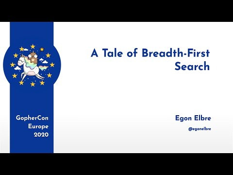 GopherCon Europe 2020: Egon Elbre - A Tale Of Breadth-First Search