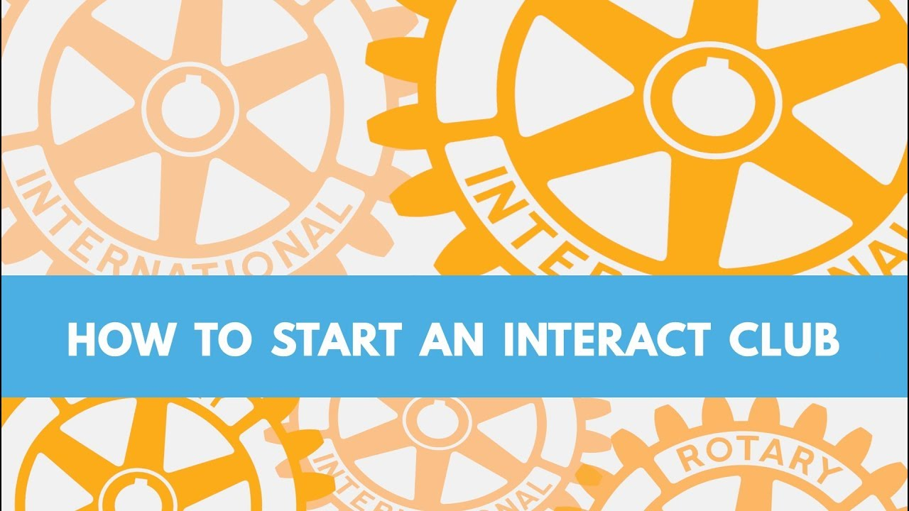 How to Start a Rotary Interact Club