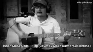 LAGU RELIGI, TUHAN MAHA CINTA - NIDJI (COVER BY MBAH DARMO) WITH LYRIC