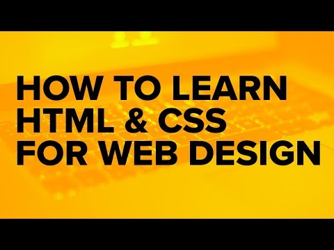 How To Learn Web Design - Building Websites Using HTML And CSS